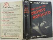 Erle Stanley Gardner / The Case Of The Drowsy Mosquito First Edition 1609004
