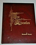 The Apostles By Kenneth Wyatt, Signed By Author, Hardcover 1989