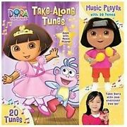 Dora The Explorer Take-along Tunes 1 By Nickelodeon Dora The Explorer In Used