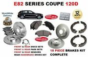 For Bmw 120d 2007-2012 Front And Rear Brake Discs Set And Pad Kit And Sensor And Shoes