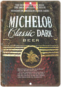 Michelob Dark Beer Vintage Breweriana Ad 10 X 7 Reproduction Metal Sign E13