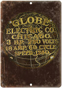Porcelain Look Globe Electric Co. Chicago 10 X 7 Retro Look Metal Sign