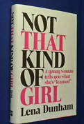 Not That Kind Of Girl Lena Dunham Book A Young Woman Tells You What Shes Learned