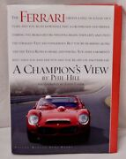 Ferrari A Champion's View By Phil Hill, John Lamm 2004 Hardcover Signed By Hill