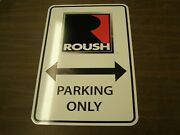 Nos Oem Roush Parking Only Ford Mustang Truck F150 Focus Fusion