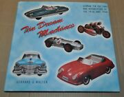 Tin Dream Machines German Tin Toy Car And Motorcycles Of The 1950s And 1960s Book