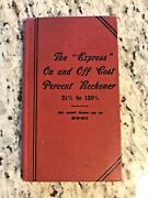 Circa 1910 Antique Finance Book The Express On And Off Cost Percent Reckoner
