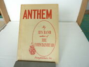 Anthem By Ayn Rand. The First American Edition In Wrappers 1946