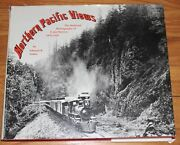 Northern Pacific Views - The Railroad Photography Of F Jay Haynes 1876-1905