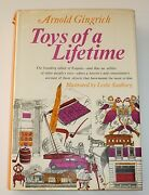 Toys Of A Lifetime By Arnold Gingrich, Knopf, 1966, 1st Printing, Signed