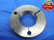 2 5/8 16 N 3 Thread Ring Gage 2.625 No Go Only P.d. = 2.5799 Un-3 2 5/8-18 Tool