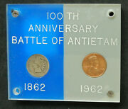 100th Anniversary Battle Of Antietam 1 Cent 1862 And 1962. In Case