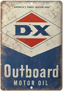 Dx Outboard Motor Oil Vintage Can Art 10 X 7 Reproduction Metal Sign U257