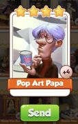 Pop Art Papa Coin Master Card 4 For Sale Get Them While They Last 1=4