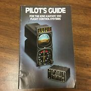 Pilotand039s Guide For The King Kap/kfc 200 Flight Control Systems - Good Used Condn.