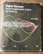 Digital Harmony On The Complementary Of Music And Visual Art John Whitney