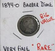 1894-0 Barber Dime This Is A Rare Hard To Find Coin