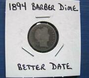 1894 Barber Dime, This Is A Hard To Find Coin