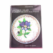 Antique Glass Paperweights From France Patricia Mccawley 1st Edition Limited Vg