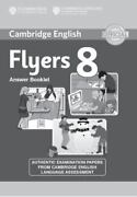 Cambridge English Young Learners 8 Flyers Answer Booklet Authentic Examination