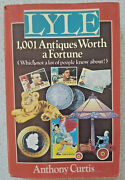 1992 Lyle 1,001 Antiques Worth A Fortune Paperback Collecting Pricing Guide