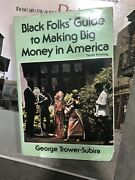 Black Folksand039 Guide To Making Big Money In America George Trower-subira Signed