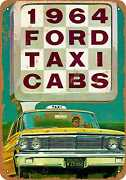 Metal Sign - 1964 Ford Taxi Cabs -- Vintage Look