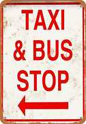 Metal Sign - Taxi And Bus Stop -- Vintage Look