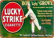Metal Sign - Bob Lefty Grove For Lucky Strike Cigs -- Vintage Look