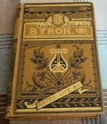 The Poetical Works Of Lord Byron With Notes His Life Etc Illustrated Gold Gilt