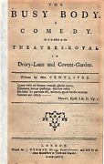Centlivre Mrs / Busy Body Comedy As It Is Acted At The Theatres-royal 1777