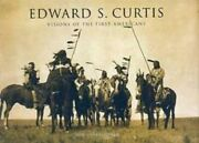 Edward S. Curtis Photography Visions Of The First Native Americans Indians Book
