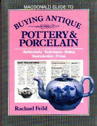 Illustrated Reference Book Guide.antique Pottery And Porcelain By Rachael Feild