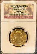 2009w Ngc Ms 70 Letitia Tyler First Spouse Series 10 Gold