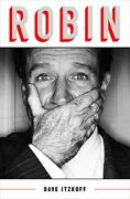 Robin Williams Biography Book By Dave Itzkoff Hardcover Hardback