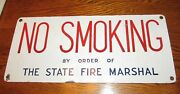 Vintage Porcelain No Smoking Sign By Order Of The State Fire Marshall Fireman