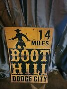 Boot Hill Dodge City 14 Miles Metal Sign 20 X 30 Ships Usps