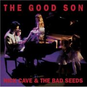 Nick Cave And The Bad Seeds The Good Son Cd Album And Dvd Video, Remastered 2010