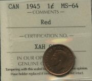 1945 Canada One Cent - Iccs Ms-64, Red Certxah995