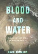 Blood And Water The Indus River Basin In Modern History 9780520285293