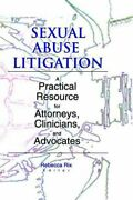 Sexual Abuse Litigation A Practical Resource For Attorneys, Cli... 9780789011756