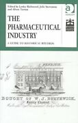 The Pharmaceutical Industry A Guide To Historical Records 9780754633525