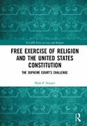 Free Exercise Of Religion And The United States Constitution Th... 9780815366898
