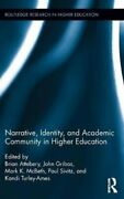 Narrative Identity And Academic Community In Higher Education 9781138647367