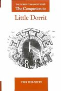The Companion To Little Dorrit By Trey Philpotts 9781873403853 | Brand New