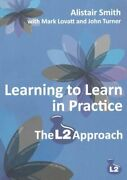 Learning To Learn In Practice The L2 Approach By John Turner 9781845902872