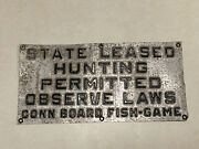 Vintage Embossed Metal State Property Hunting Sign Connecticut Fish And Game Board