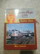 Canadian Pacific In Color Volume 1 Eastern Lines By Bill Linley