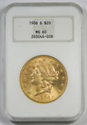 United States 1906 S 20 Liberty Head Gold Coin Ngc Ms60 Unc/bu Old Fatty Holder