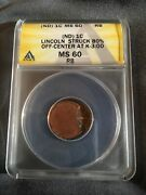 Lincoln Cent 80 Off Center Anacs Ms-60 Rb Off Center At K-300